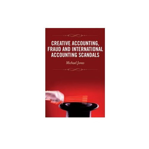 Creative Accounting, Fraud and International Accounting Scan (9780470057650)