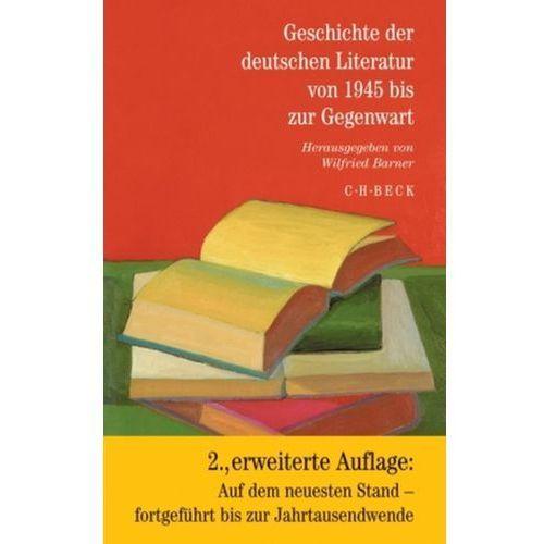 Geschichte der deutschen Literatur von 1945 bis zur Gegenwart (9783406542206)