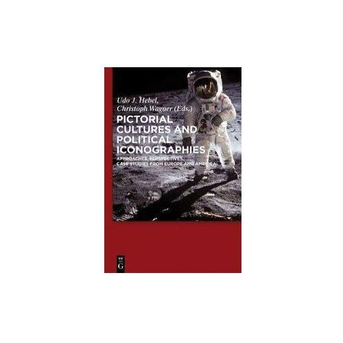 Pictorial Cultures and Political Iconographies (9783110237856)