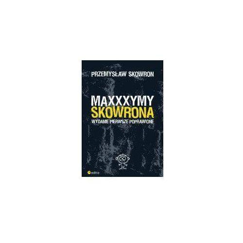 Maxxxymy Skowrona (216 str.)
