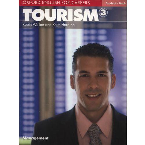 Tourism 3 Oxford English for Careers: Książka Ucznia (144 str.)