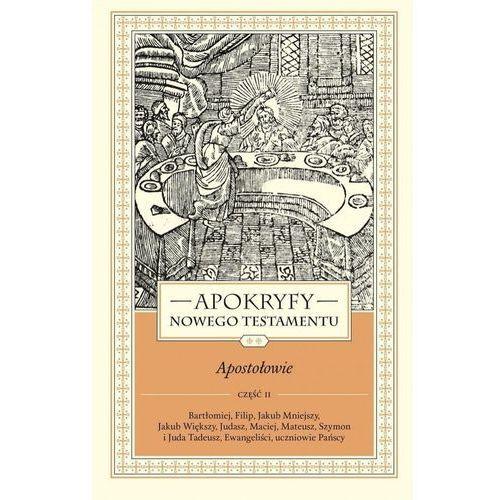 Apokryfy NT. Apostołowie T.2, cz.2, Marek Starowieyski