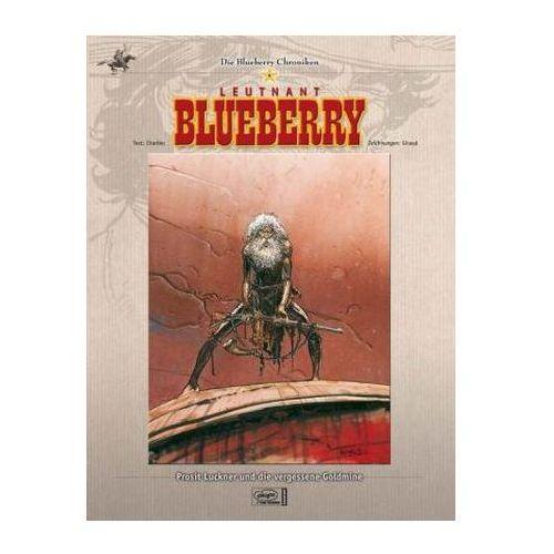 Leutnant Blueberry - Prosit Luckner und die vergessene Goldmine