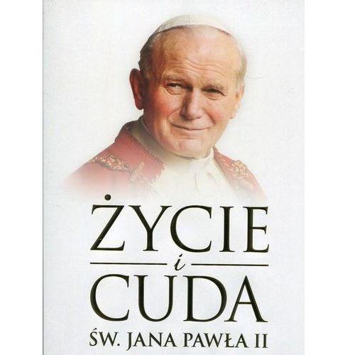 Życie i cuda św. Jana Pawła II (304 str.)