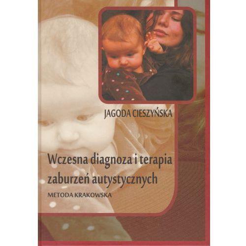 Wczesna diagnoza i terapia zaburzeń autystycznych - metoda krakowska (304 str.)