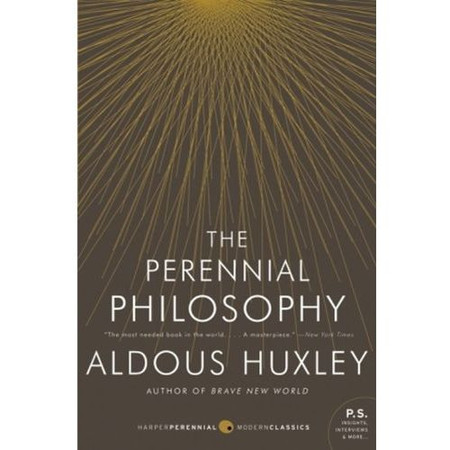 The Perennial Philosophy. Die ewige Philosophie, english Edition (9780061724947)