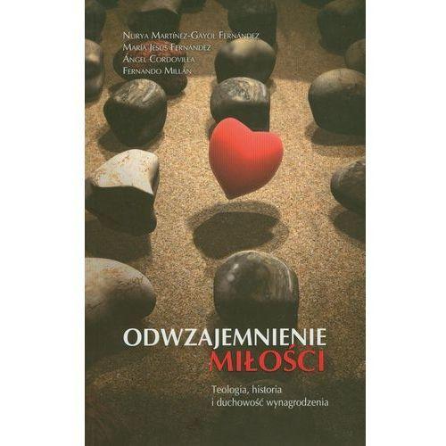 Odwzajemnienie miłości. Teologia, historia i duchowość wynagrodzenia, Dehon