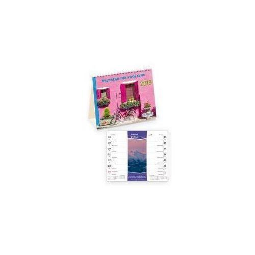 Kalendarz 2019 na biurko Wszystko ma swój czas