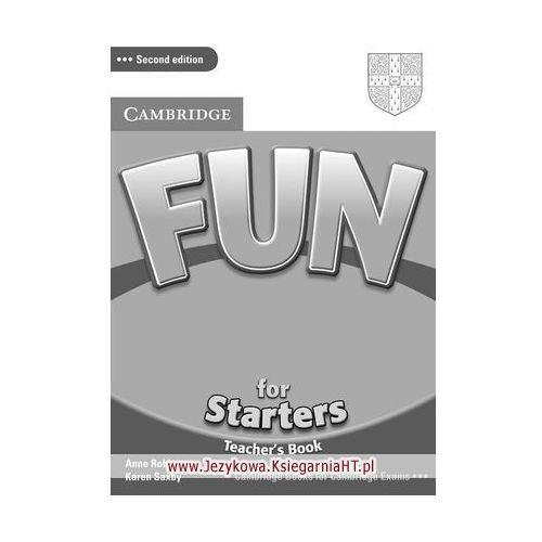 Fun for Starters (2nd Edition) Teacher's Book (książka nauczyciela), Anne Robinson, Karen Saxby