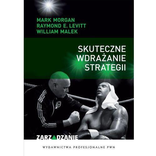 Skuteczne wdrażanie strategii (165 str.)