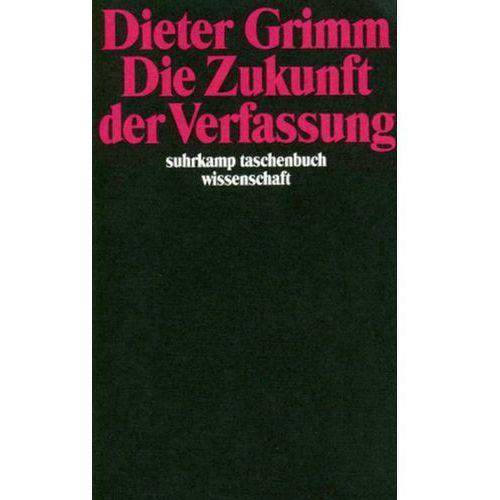 Die Zukunft der Verfassung. Tl.1 (9783518285688)