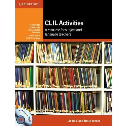 CLIL Activities Plus CD-ROM Cambridge Handbooks For Language Teachers (2012)