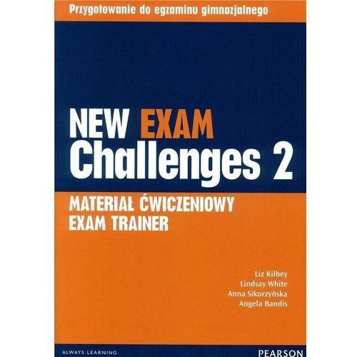 New Exam Challenges 2. Materiał Ćwiczeniowy Exam Trainer (Do Wersji Wieloletniej) + MP3 Online, Pearson