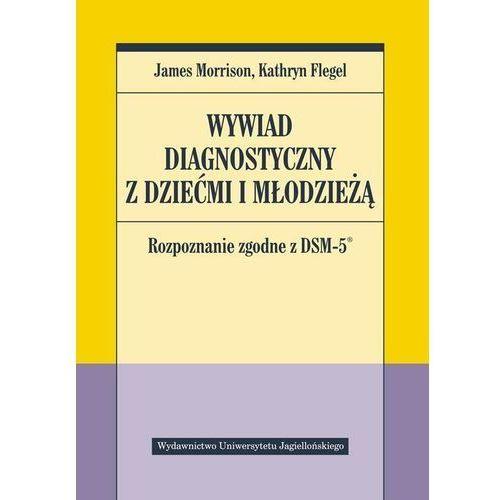 Wywiad diagnostyczny z dziećmi i młodzieżą (9788323344407)