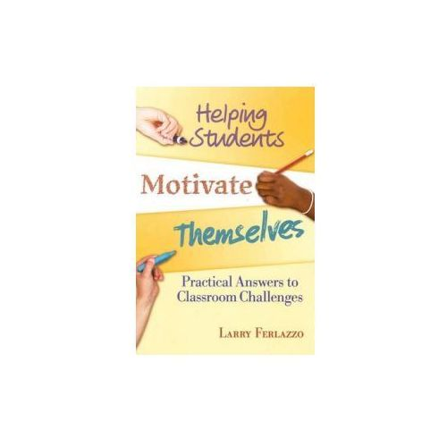 Helping Students Motivate Themselves (9781596671812)