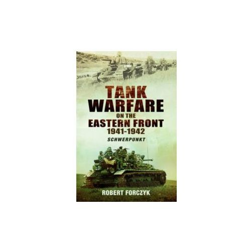 Tank Warfare on the Eastern Front 1941-1942 (9781781590089)