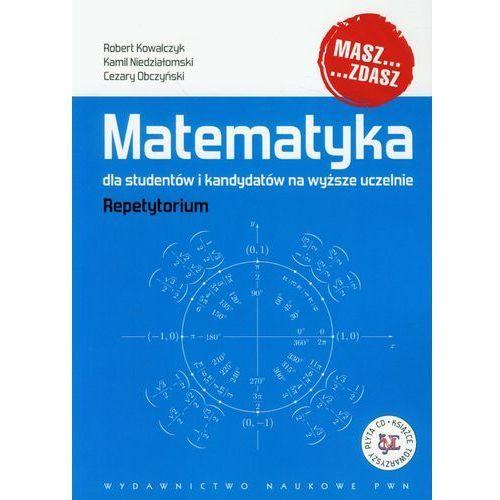 Matematyka dla studentów i kandydatów na wyższe uczelnie z płytą CD, oprawa miękka