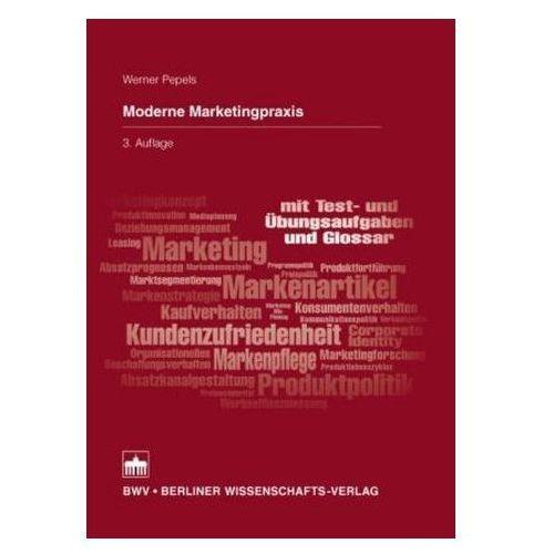Moderne Marketingpraxis Pepels, Werner (9783830535911)