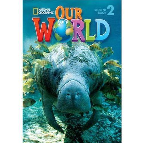 Our World 2. Podręcznik + CD (176 str.)
