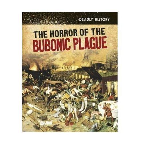 Horror of the Bubonic Plague (9781474749374)