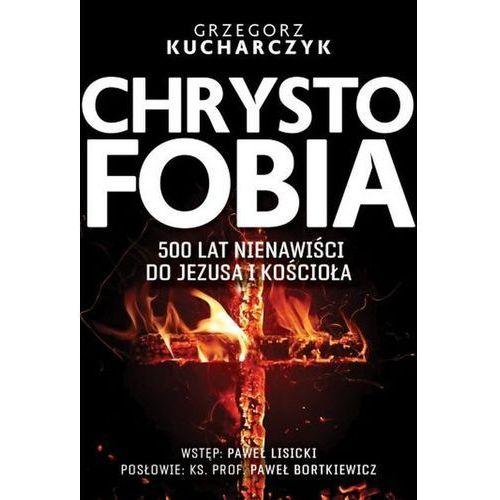 Chrystofobia. Darmowy odbiór w niemal 100 księgarniach! (9788380795105)