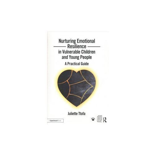 Nurturing Emotional Resilience in Vulnerable Children and Young People