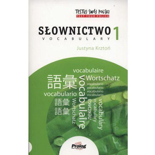 Testuj swój polski. Słownictwo 1 (9788360229606)