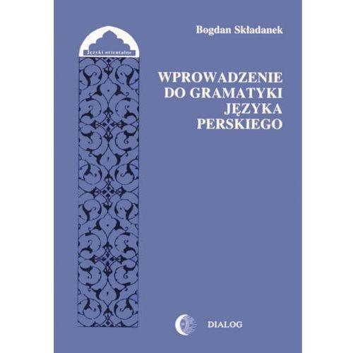 Wprowadzenie do gramatyki języka perskiego