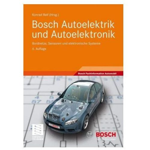 Bosch Autoelektrik und Autoelektronik (9783834812742)
