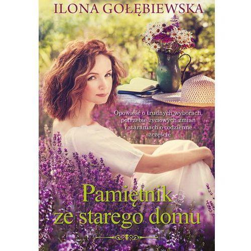 Pamiętnik ze starego domu - Ilona Gołębiewska (MOBI)