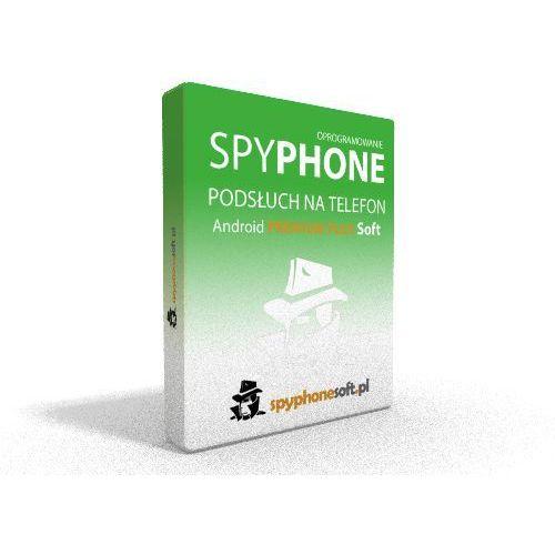 Spyphone Android Premium Plus Soft Podsłuch Telefonu - licencja 1 miesiąc