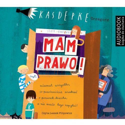 CD MP3 MAM PRAWO - Grzegorz Kasdepke (9788374807920)