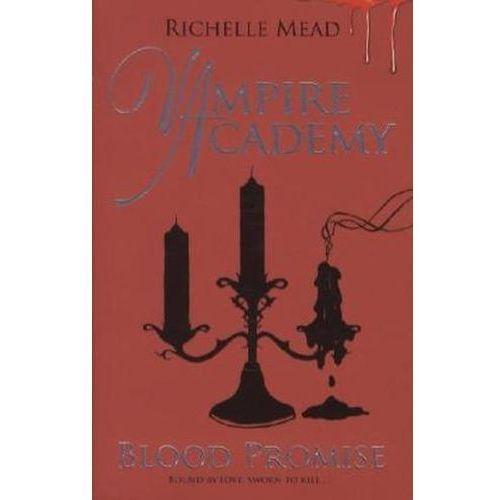 Vampire Academy Blood Promise, oprawa miękka