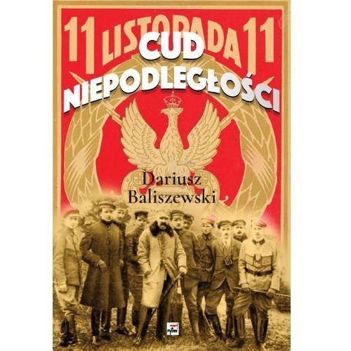 Cud Niepodległości Polska wybuchła, oprawa miękka