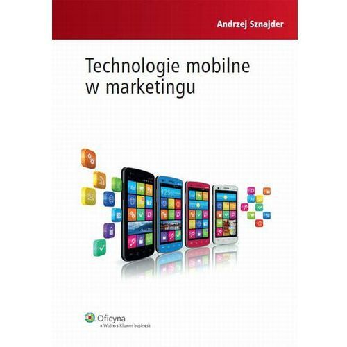 Technologie mobilne w marketingu [PRZEDSPRZEDAŻ] (2014)