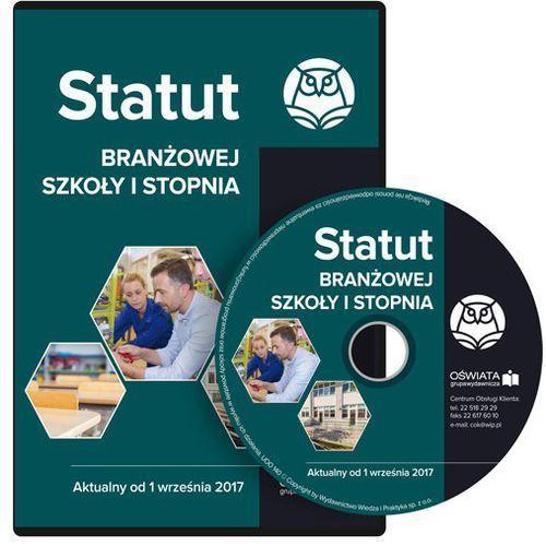 Statut branżowej szkoły I stopnia Aktualny od 1 września 2017 (2017)