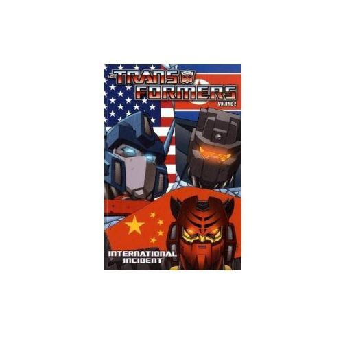Transformers Volume 2 International Incident (9781600108044)