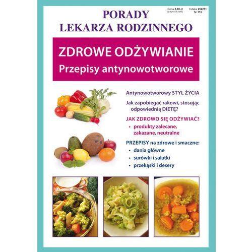 Porady lek. rodzinnego. Zdrowe odżywianie Nr115, oprawa broszurowa
