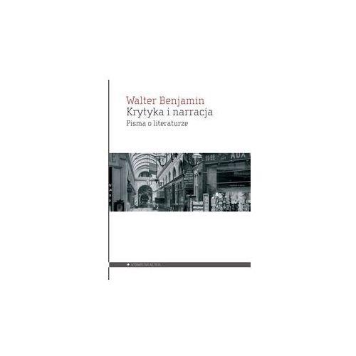 Krytyka i narracja. Darmowy odbiór w niemal 100 księgarniach! (9788365680433)