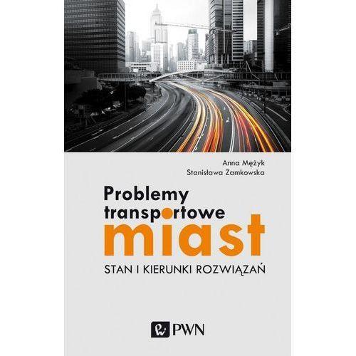 Problemy transportowe miast, PWN