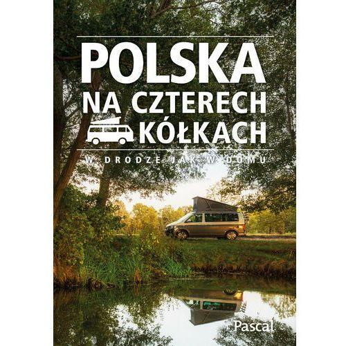 Polska na czterech kółkach - Praca zbiorowa, Pascal