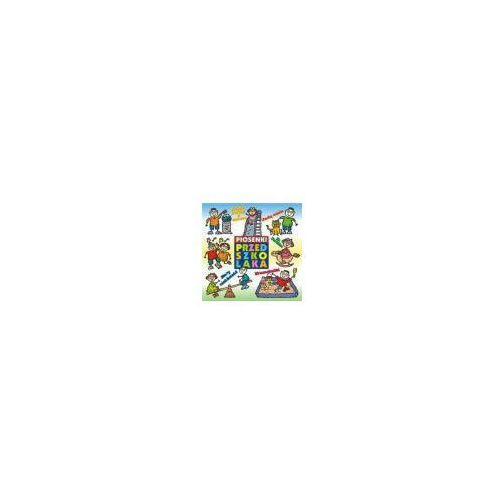 Różni wykonawcy Piosenki przedszkolaka - cd