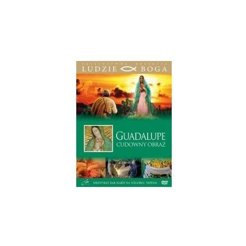Guadalupe - cudowny obraz + film dvd marki Praca zbiorowa
