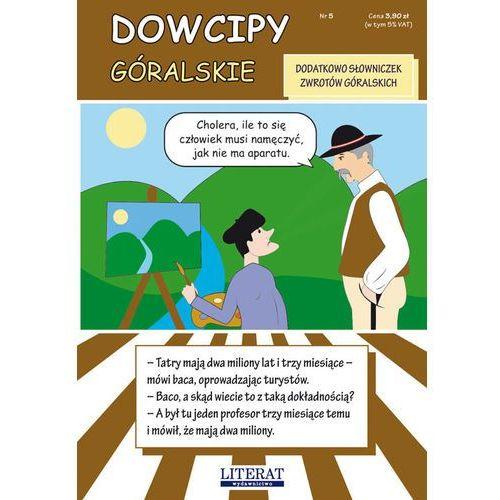 DOWCIPY GÓRALSKIE, Literat