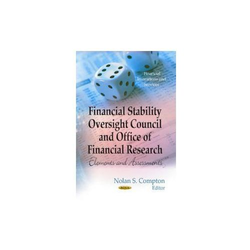 Financial Stability Oversight Council & Office of Financial Research (9781624172175)