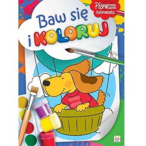Baw się i koloruj. Malowanka przedszkolaka + zakładka do książki GRATIS (9788377138427)