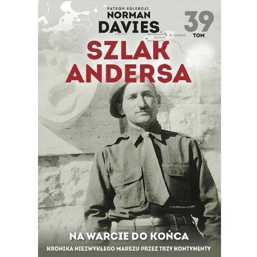 Szlak Andersa T.39 Na warcie do końca (92 str.)