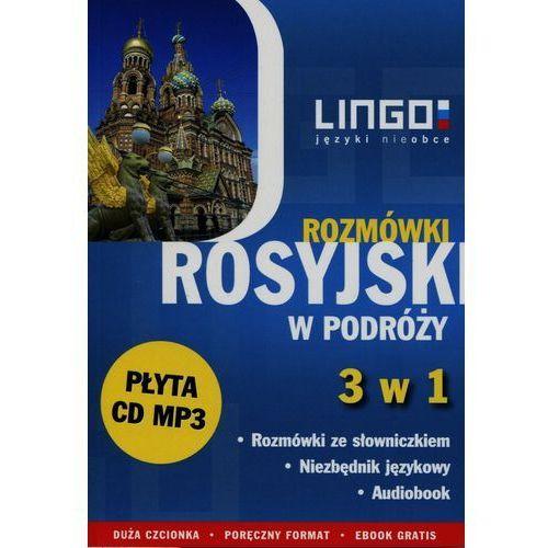 Rosyjski w podróży Rozmówki 3 w 1 + CD - Wysyłka od 3,99, oprawa miękka