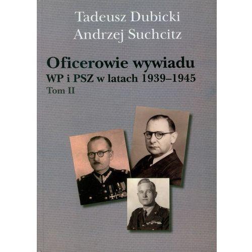 Oficerowie wywiadu WP i PSZ w latach 1939-1945