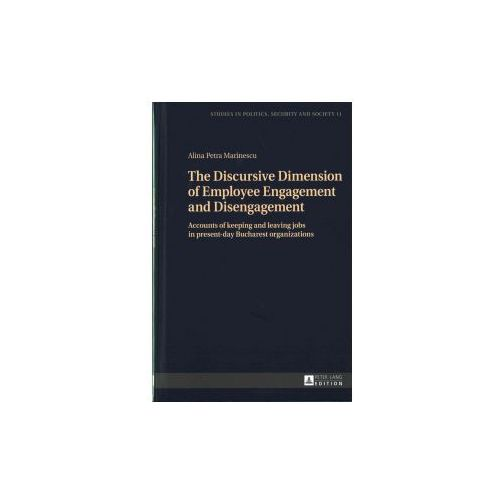The Discursive Dimension of Employee Engagement and Disengagement (9783631716779)